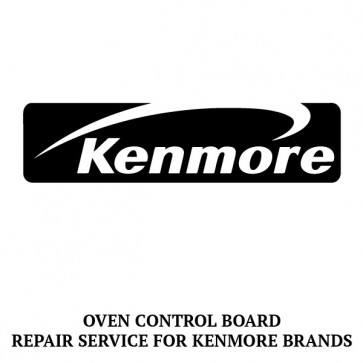 Repair Service For Kenmore Oven / Range Control Board 316443928