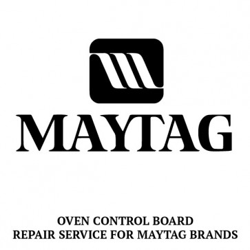 Repair Service For Maytag Oven / Range Control Board 12001619