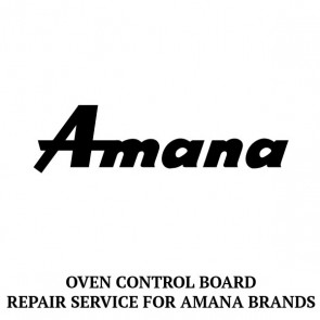 Repair Service For Amana Oven / Range Control Board 77001146