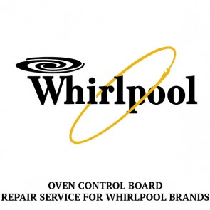 Repair Service For Whirlpool Oven / Range Control Board W10438751
